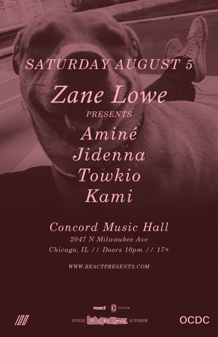 ZaneLowe LollaAfter 11x17 762x1178 Ticket Giveaway: Official Lollapalooza Aftershow Featuring Zane Lowe Presents Aminé, Jidenna, Towkio and Kami at Concord