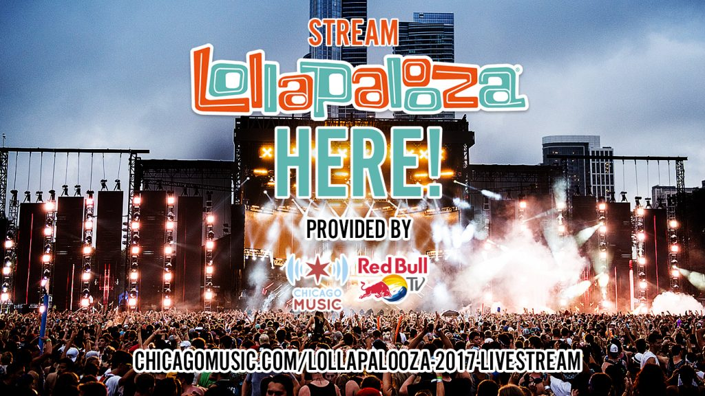Lollapalooza Live Stream 2017
