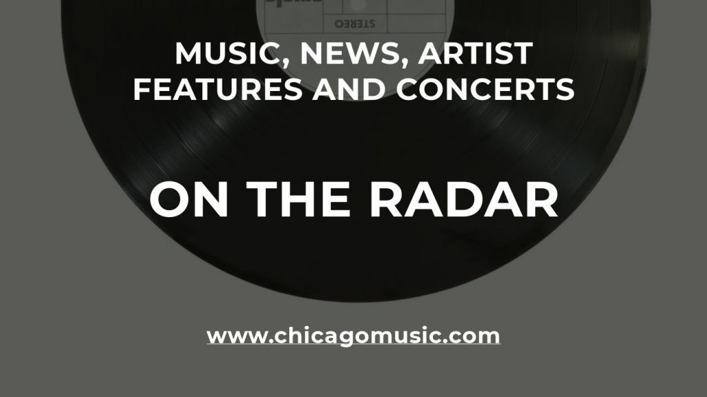 On The Radar. Music, News, Artist Features and Concerts.